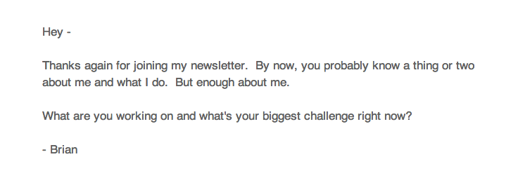 The welcome email that I send to all new subscribers to my newsletter.