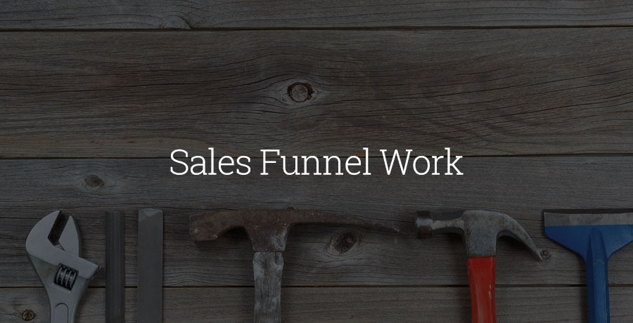 Sales Funnel Work