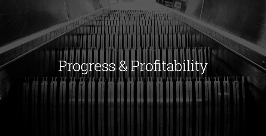Progress & Profitability